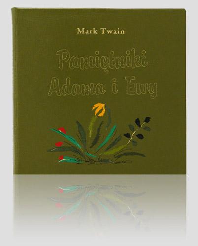 """Twain Mark """"Pamiętniki Adama i Ewy"""""""